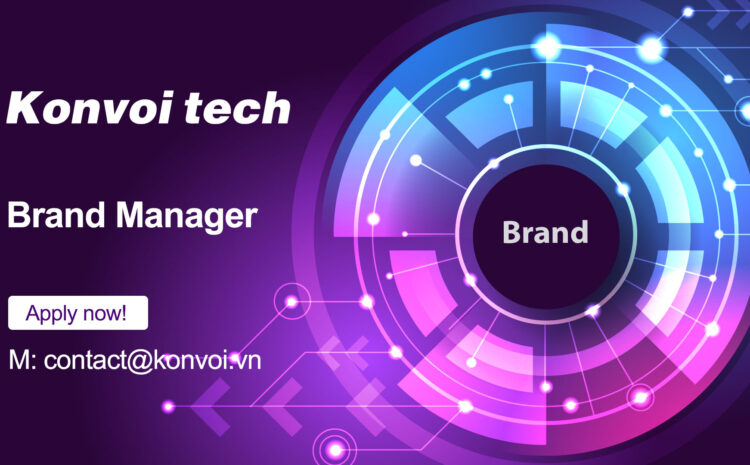 Brand Manager (Hết hạn)